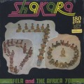 Fela Ransome Kuti and The Africa 70 / Shakara (Re)