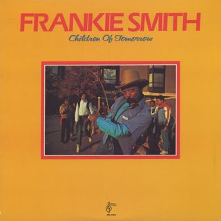 Frankie Smith / Children Of Tomorrow