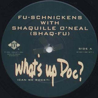 Fu-Schnickens / What's Up Doc? label