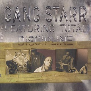 Gang Starr feat.Total / Discipline front