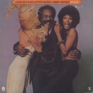 Jimmy Witherspoon / Love Is A Five Letter Word