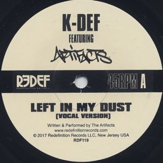 K-Def Featuring Artifacts / Left In My Dust