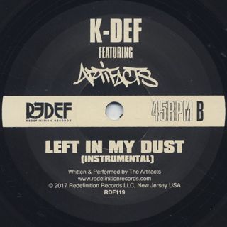 K-Def Featuring Artifacts / Left In My Dust back