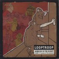 Looptroop / Ambush In The Night
