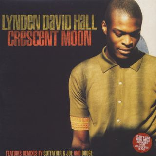 Lynden David Hall / Crescent Moon