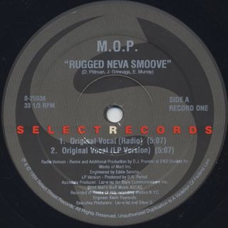 M.O.P. / Rugged Neva Smoove label