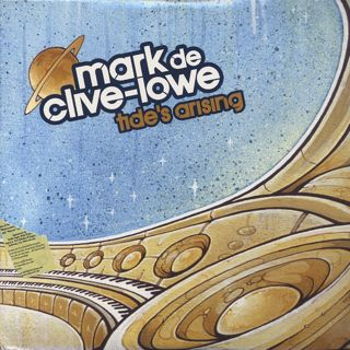 Mark De Clive-Lowe / Tide's Arising
