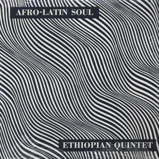 Mulatu Astatke & His Ethiopian Quintet / Afro-Latin Soul