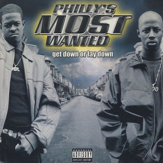 Philly's Most Wanted / Get Down Or Lay Down front