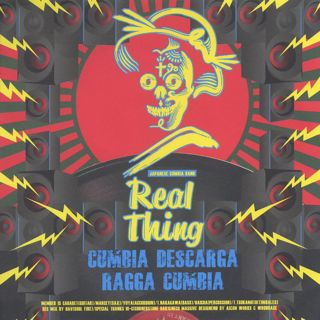 Real Thing / Cumbia Descarga c/w Ragga Cumbia