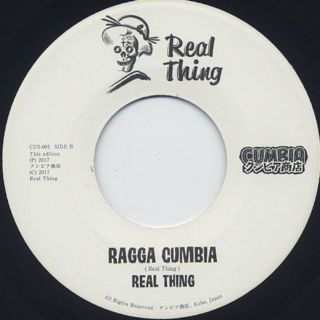 Real Thing / Cumbia Descarga c/w Ragga Cumbia label