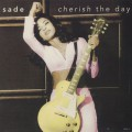 Sade / Cherish The Day