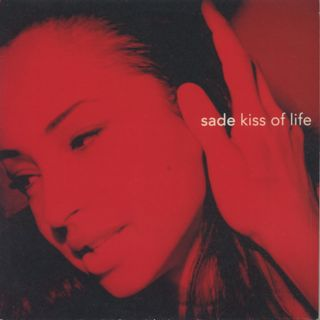 Sade / Kiss Of Life