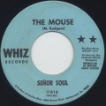 Senor Soul / The Mouse c/w Soul Sermon