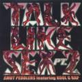 Smut Peddlers featuring Kool G Rap / Talk Like Sex pt.2
