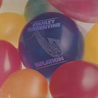 Stanley Turrentine / Inflation