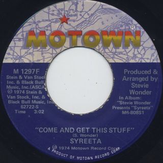 Syreeta / Come And Get This Stuff