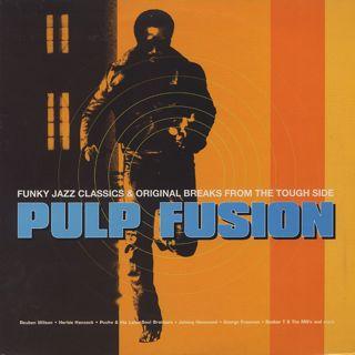 V.A. / Pulp Fusion