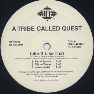 A Tribe Called Quest / Like It Like That back