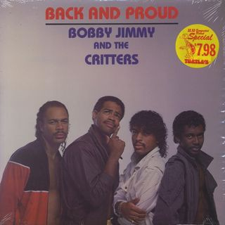 Bobby Jimmy And The Critters / Back And Proud