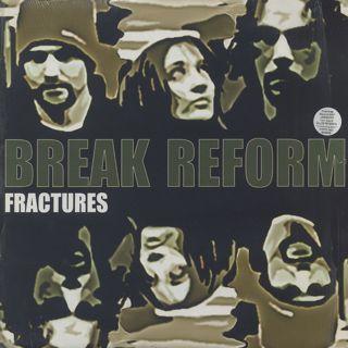 Break Reform / Fractures