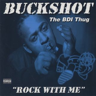Buckshot The BDI Thug / Rock With Me c/w Take It To The Streets front