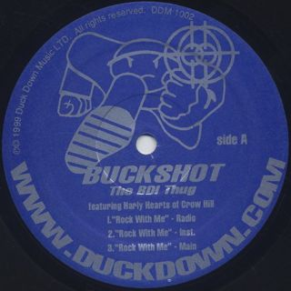 Buckshot The BDI Thug / Rock With Me c/w Take It To The Streets label