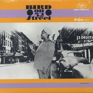Charlie Parker / Bird On 52nd Street