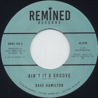 Dave Hamilton / Ain't It A Groove c/w Can You Dig It? front