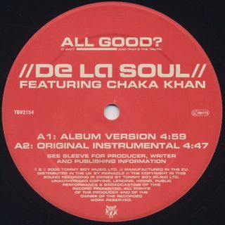 De La Soul Featuring Chaka Khan / All Good? (It Ain't And That's The Truth) label