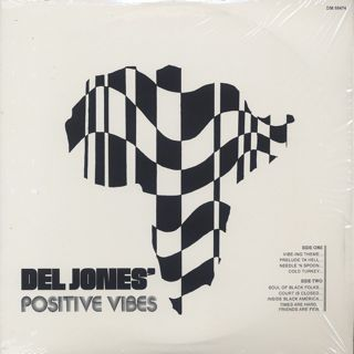 Del Jones' Positive Vibes / S.T.