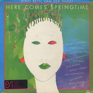 Dino Betti Van Der Noot / Here Comes Springtime