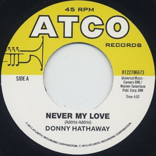 Donny Hathaway / Never My Love c/w Memory Of Our Love back
