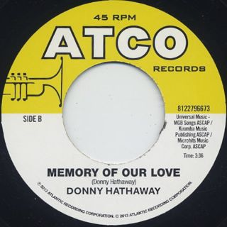 Donny Hathaway / Never My Love c/w Memory Of Our Love label