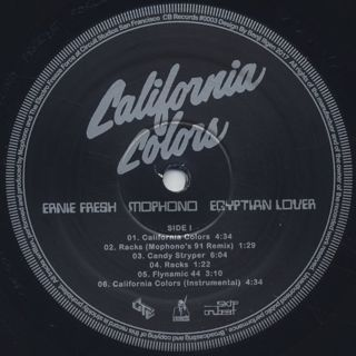 Ernie Fresh / Mophono / Egyptian Lover / California Colors EP label