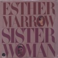 Esther Marrow / Sister Woman-1