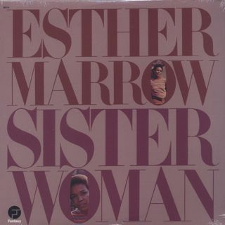 Esther Marrow / Sister Woman