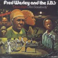 Fred Wesley and The J.B.'s / Damn Right I Am Somebody-1