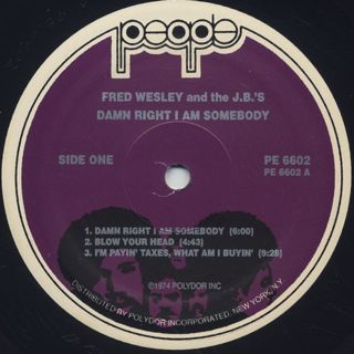Fred Wesley and The J.B.'s / Damn Right I Am Somebody label