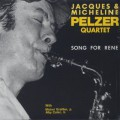 Jacques & Micheline Pelzer Quartet / Song For Rene