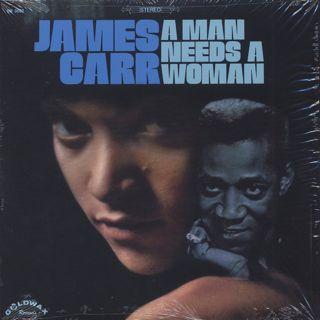 James Carr / A Man Needs A Woman