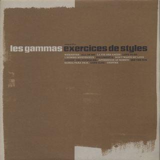 Les Gammas / Exercices De Styles