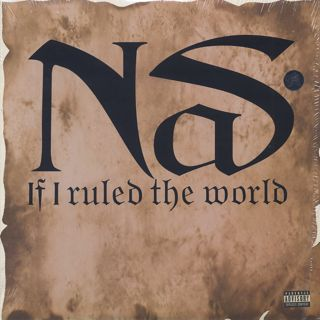 Nas / If I Ruled the World