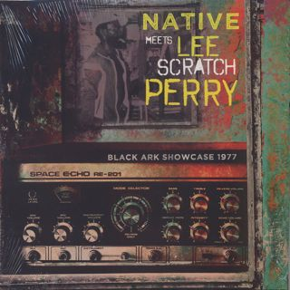 Native Meets Lee Scratch Perry / Black Ark Showcase 1977