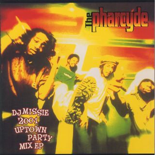 Pharcyde / DJ Missie 2001 Uptown Party Mix EP front