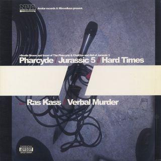 Pharcyde & Jurassic 5 / Ras Kass / Hard Times / Verbal Murder