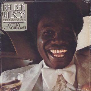 Reuben Wilson And The Cost Of Living / Got To Get Your Own
