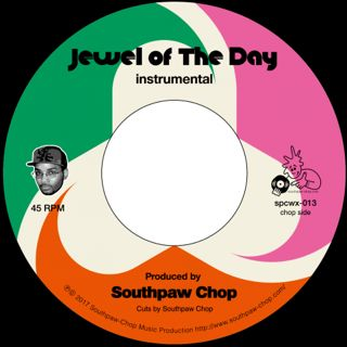 Southpaw Chop / Jewel Of The Day feat. Large Professor back