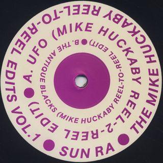 Sun Ra / The Mike Huckaby Reel-To-Reel Edits Vol. 1 label