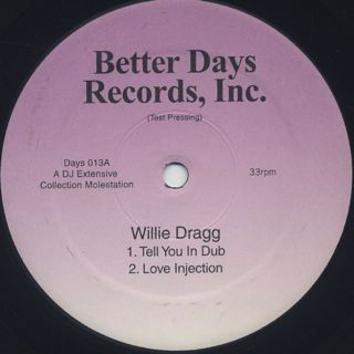 Willie Dragg / Tell You In Dub